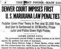 The Denver Post, October 8, 1937. Denver Court Imposes First U.S. Marijuana Law Penalties.
