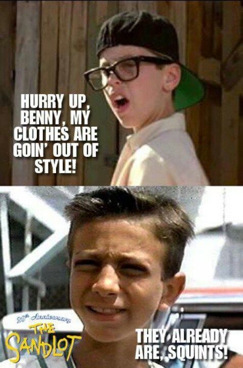 """they already are, Squints!"" this will always be one of my favorite movies to watch during the summer! THE SANDLOT<3"