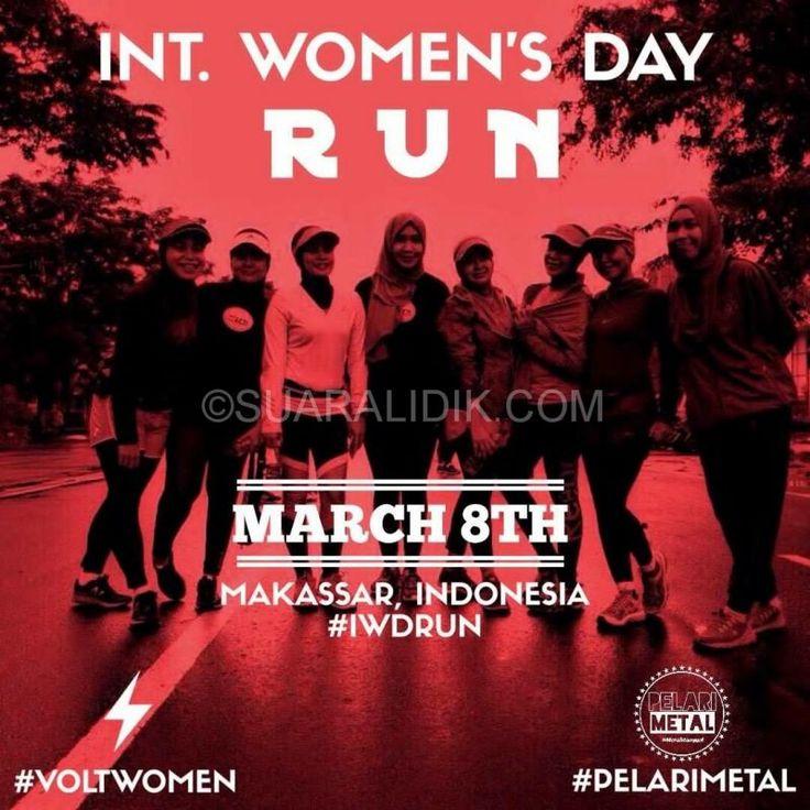 "Lidik Makassar – International Women""s Day atau Hari Perempuan Internasional diperingati Pada Tanggal 8 Maret setiap tahunnya, masyarakat khususnya para kaum hawa di penjuru dunia merayakan perannya. Komunitas Pelari Metal Di tahun 2017 ini, dari website international women's..."