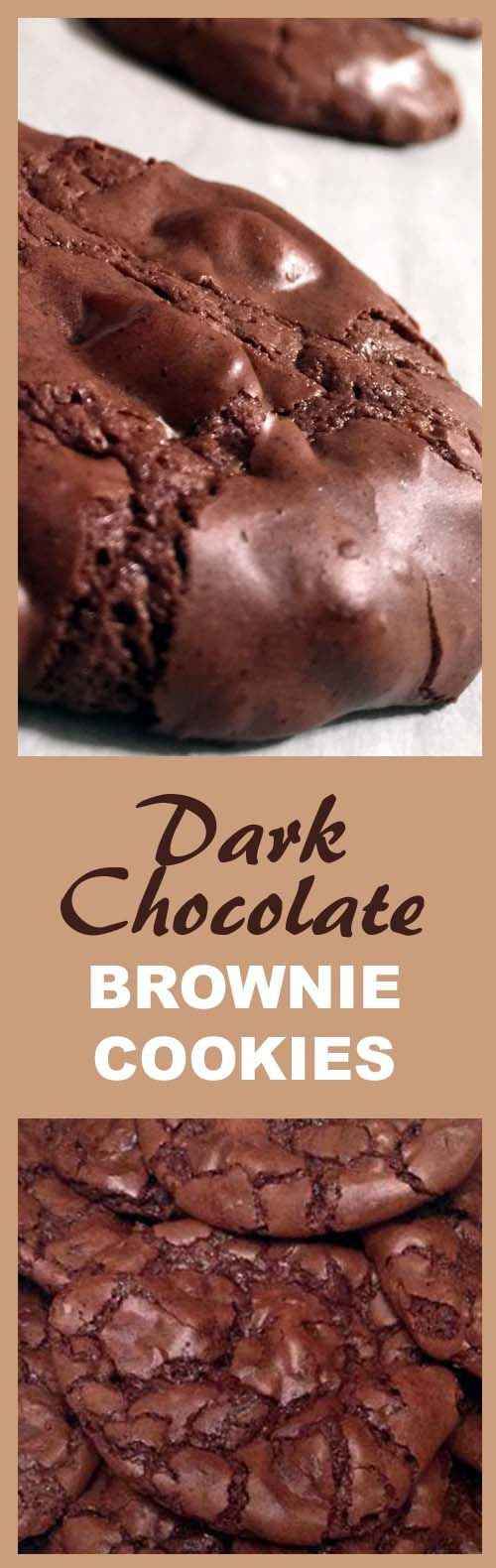 Dark Chocolate Brownie Cookies. Made from scratch. Crunchy scales outside, like a brownie crust. Chewy inside.