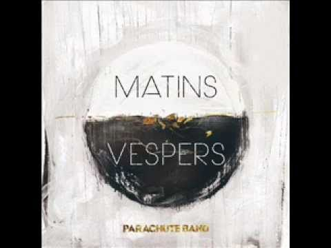 In Your Name - Parachute Band - Matins Vespers - 2012