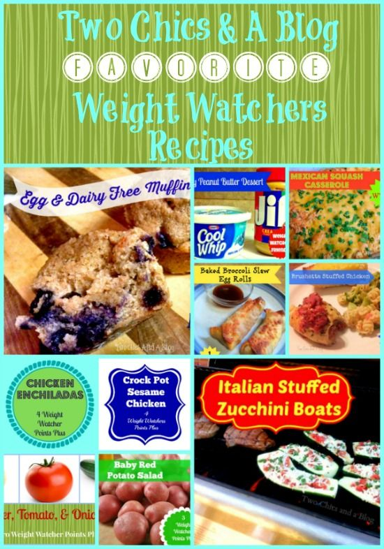 Two Chics And A Blog Favorite Weight Watchers Recipes Weight - Blog cuisine weight watchers