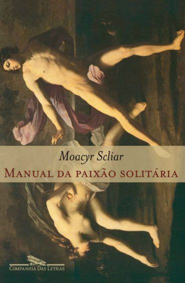 Baixar Livro Manual da Paixão Solitaria -  Moacyr Scliar em PDF, ePub e Mobi ou ler online