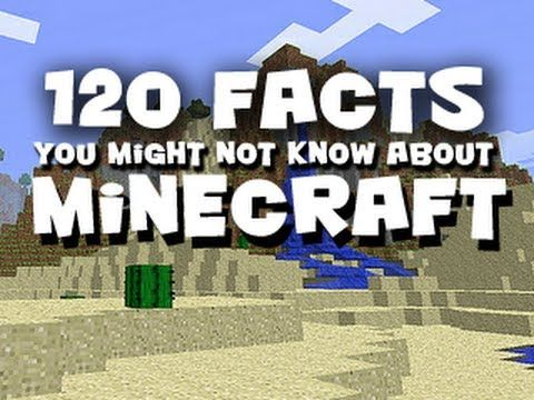 120 Facts You Might Not Know About Minecraft - YouTube