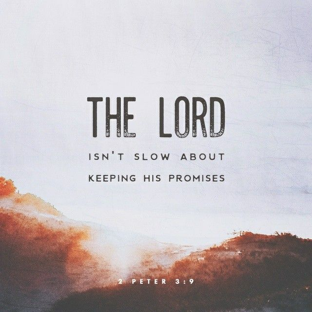 The Lord is not slack concerning his promise, as some men count slackness; but is longsuffering to us-ward, not willing that any should perish, but that all should come to repentance. 2 Peter 3:9 KJV http://bible.com/1/2pe.3.9.KJV