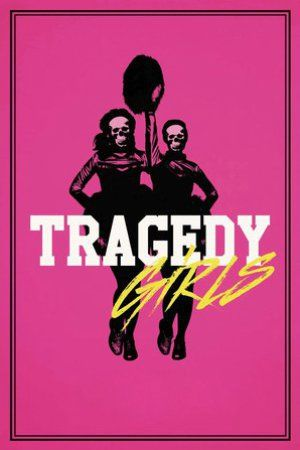 Tragedy Girls_in HD 1080p, Watch Tragedy Girls in HD, Watch Tragedy Girls Online
