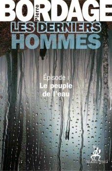 Le peuple de l'eau / Pierre Bordage | Les pipelettes en parlent ...