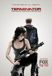Terminator The Sarah Connor Chronicles Season 2 Free Online. Set after the events in
