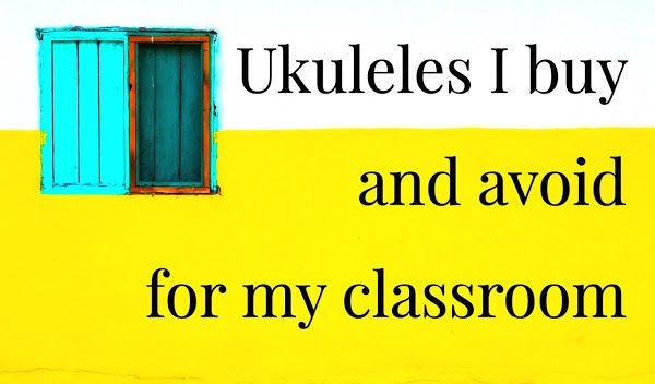 Best Affordable Ukuleles to Buy (guide for parents and for teachers).