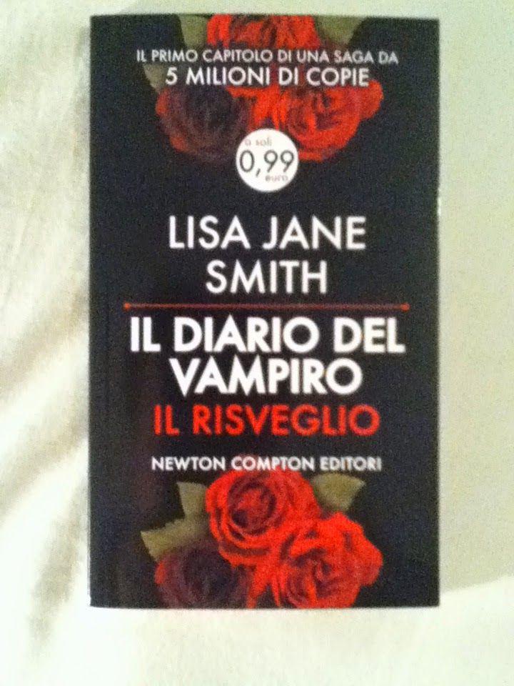 BookWorm & BarFly: Il diario del vampiro: Il risveglio - Lisa Jane Smith (1991)