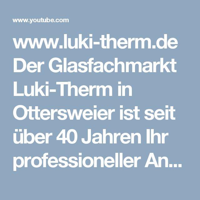 www.luki-therm.de Der Glasfachmarkt Luki-Therm in Ottersweier ist seit über 40 Jahren Ihr professioneller Ansprechpartner für alle Flachglasprodukte. Wir fertigen Glas in hochwertiger Qualität, auch Kleinstaufträge auf Maß.  #Lukitherm #Ludwig #Kistner #77833 Ottersweier #Ortenau #Glashandel #Glasspezialis #Floatglas #Kaminofenglas #Videoproduktion #Imagevideo #Unternehmensvideo #Mediaproductionservice