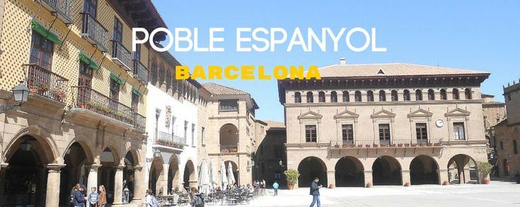 Visiter Poble Espanyol en famille