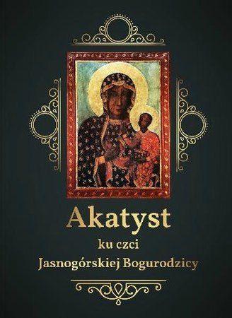 Akatyst, Jasna Góra, Bogurodzica
