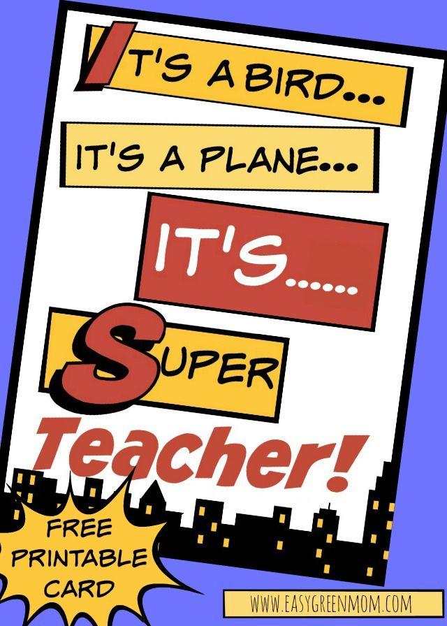 It's Super Teacher. Superhero Teacher Card free printable
