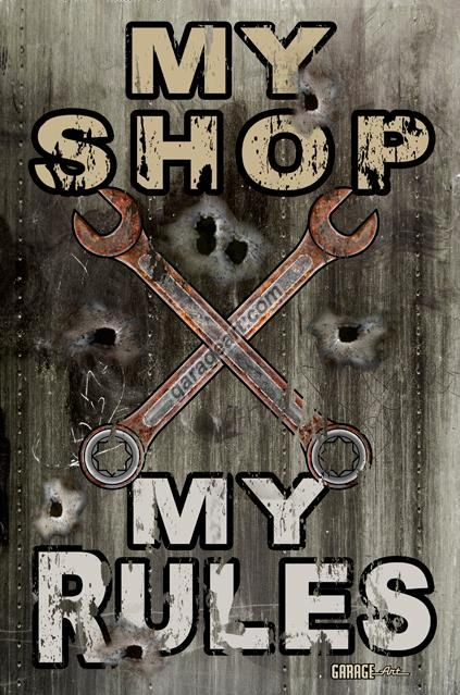 My Shop My Rules Sign