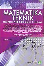 Matematika Teknik untuk Perguruan Tinggi.edisi Revisi.Ratnadewi - AJIBAYUSTORE