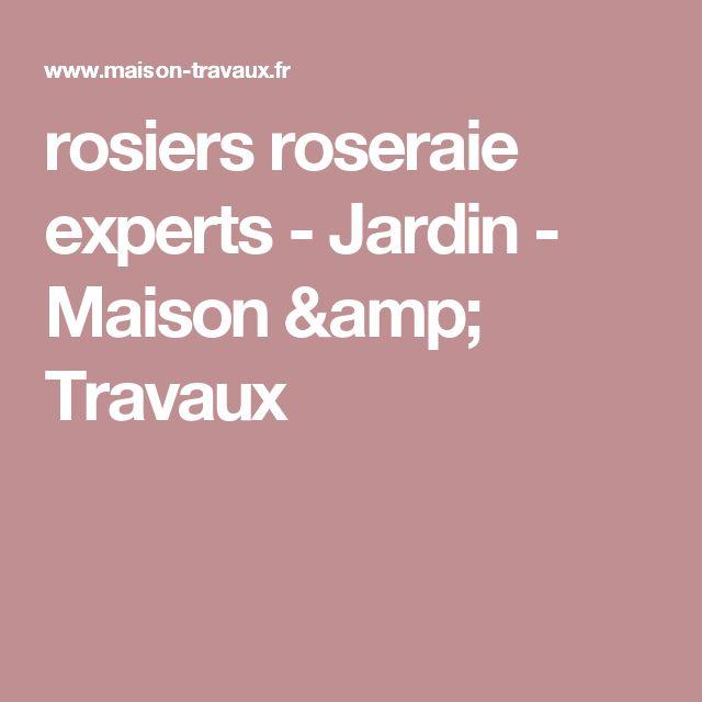 rosiers roseraie experts - Jardin - Maison & Travaux