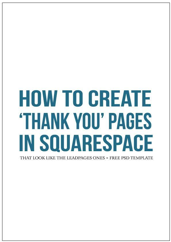Hello creatives!  Last week I shared a tutorial on how you can use Squarespace buttons to  trigger a pop-up with ConvertKit forms...sort of like Leadboxes. This week  I'm back with a tutorial on how you can design your own Thank You page that  looks like the popular Leadpages ones with Squarespace's cover pages.  A lot of bloggers and biz owners who use Leadpages use the Thank You pages  so subscribers see something other than a generic success message when  they've signed up to a newsletter