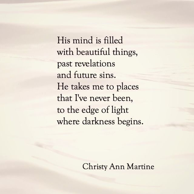 Beautiful Things poem ~ love poetry ~ love poems romantic quotes by Christy Ann Martine #christyannmartine #romanticquotes