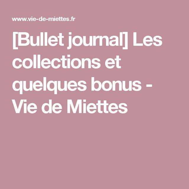 [Bullet journal] Les collections et quelques bonus - Vie de Miettes