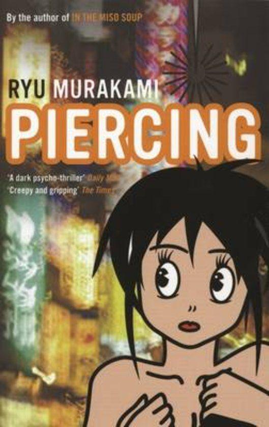 Huiveringwekkende horror roman: Piercing van Ryu Murakami