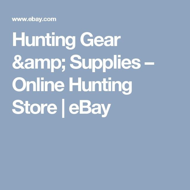 Hunting Gear & Supplies – Online Hunting Store | eBay