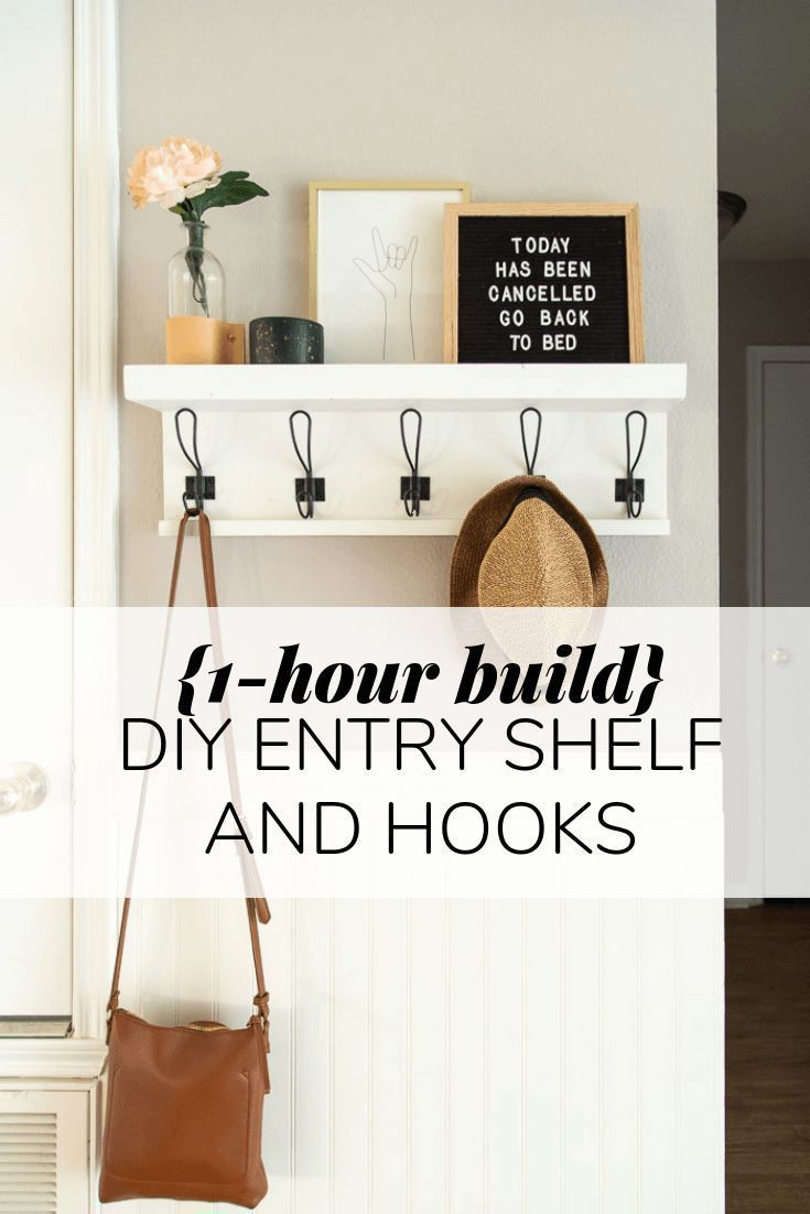 How To Build A Simple Diy Wall Shelf With Hooks To Hang In Your Entry This Simple Project Will Take Les Diy Entry Shelf Diy Wall Shelves Wall Shelf With Hooks