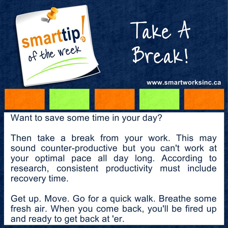 Struggling to push through your long day? You may actually be doing less work than your optimal best. Check out this week's Tip of The Week! Take a Break! www.smartworksinc.ca