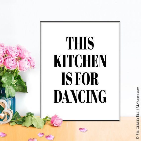 Funny Kitchen Sign This Kitchen Is For Dancing You Print Wall