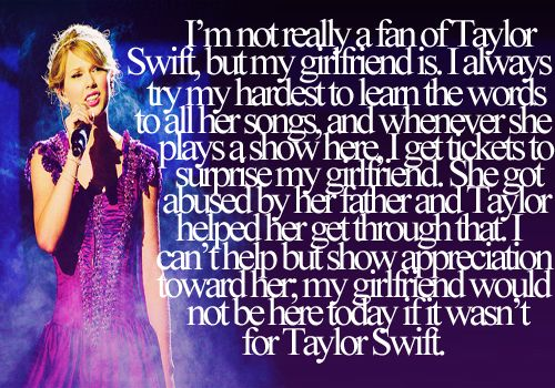 Found this on tumblr., and it's beautiful. What a thoughtful boyfriend.Taylors Swift, Thoughts Boyfriends