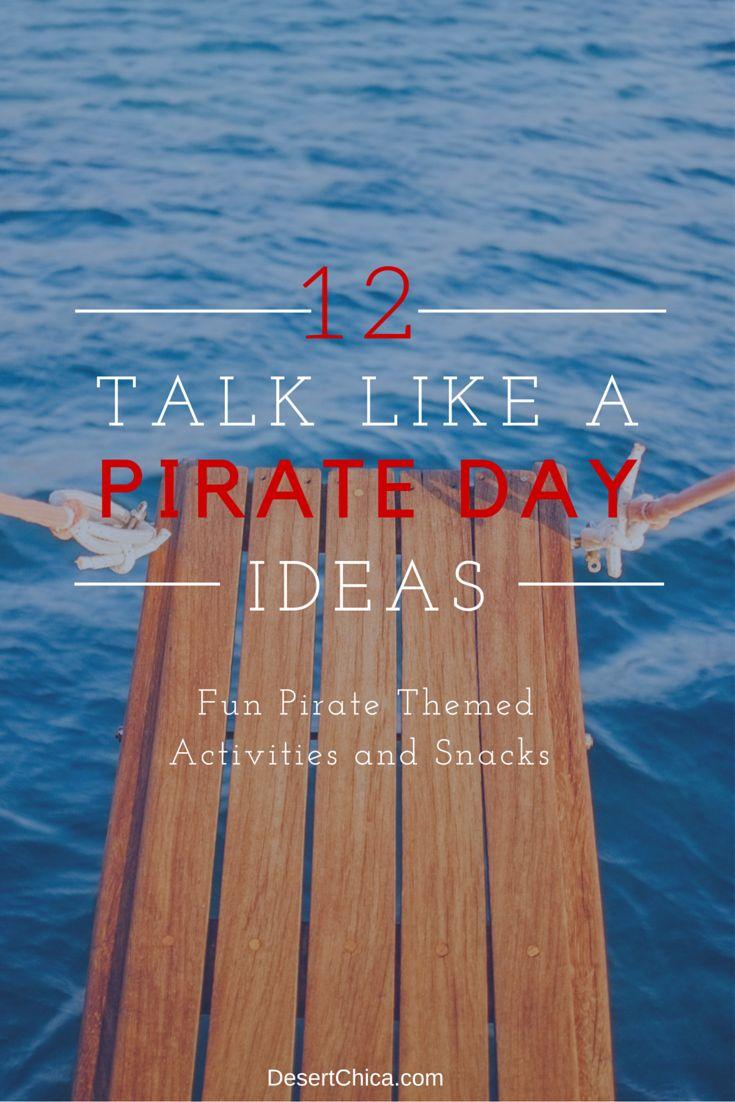 Talk Like A Pirate Day Ideas with @piratesbooty #TalkLikeAPirateDay #PiratesBooty