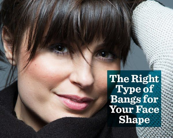 The Right Type of Bangs for Your Face Shape | Face shapes ...