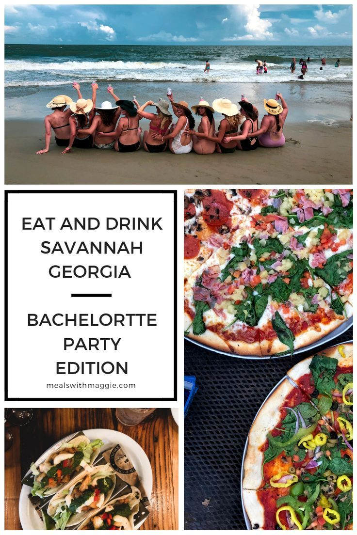 Eat And Drink Bachelorette Party In Savannah Georgia Meals With Maggie Savannah Georgia Bachelorette Party Savannah Chat Bachelorette Party Destinations