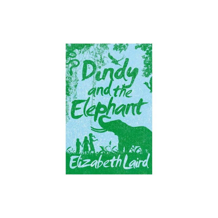 Dindy and the Elephant (Paperback) (Elizabeth Laird)