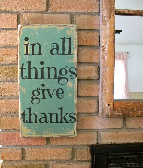 In All Things Give Thanks Wall Sign Fall Decor by three1seven, $42.95