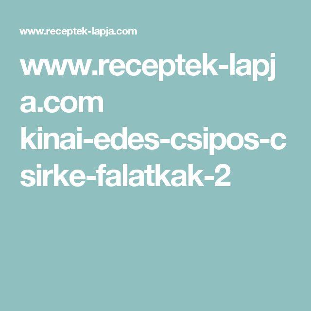 www.receptek-lapja.com kinai-edes-csipos-csirke-falatkak-2