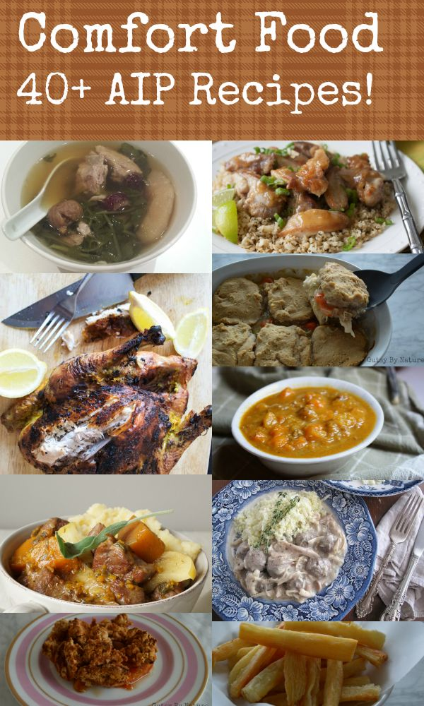 Comfort Food: 40+ AIP-Friendly Recipes! - Gutsy By Nature