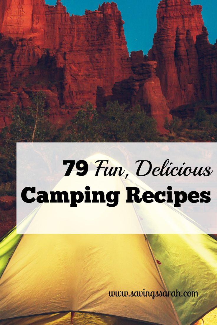 79 Fun, Delicious Camping Recipes via @EarningandSavingwithSarah #MerryMonday