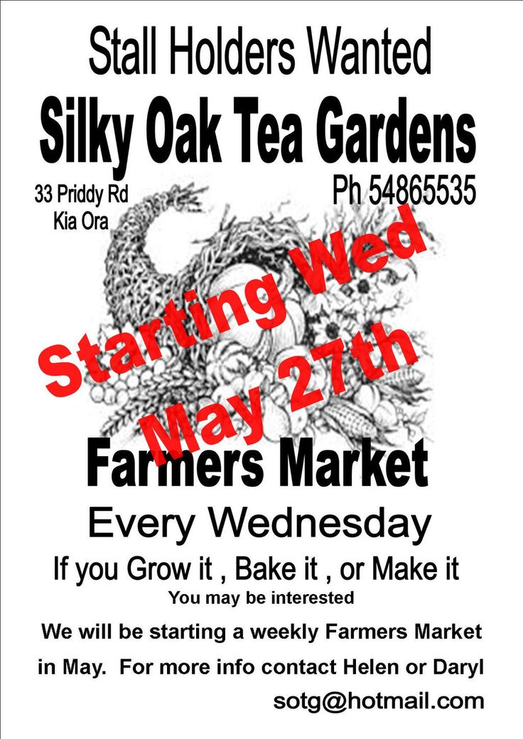 Stall Holders wanted for Silky Oak Tea Gardens Markets! #goldgympie #silkyoakteagardens