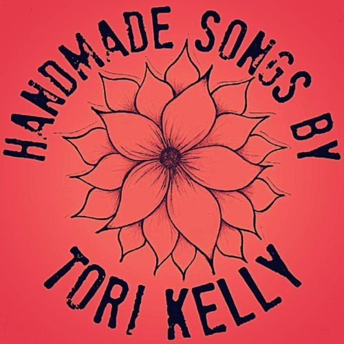 Handmade Songs By Tori Kelly: