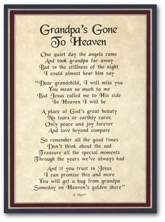 """Get a hug from grandpa on heaven's golden shore""...I miss grandpa more and more each day."