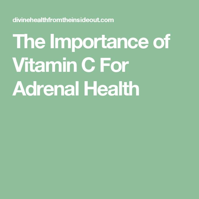 The Importance of Vitamin C For Adrenal Health