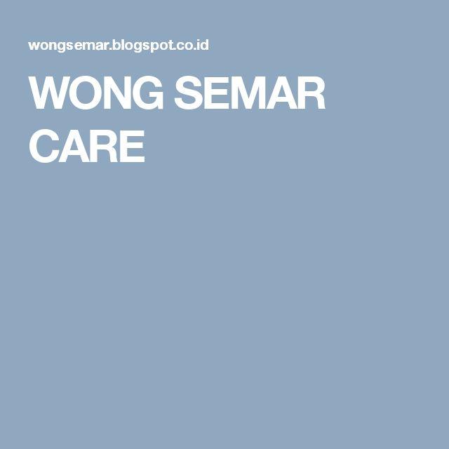 WONG SEMAR CARE