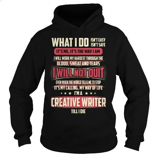 Creative Writer Job Title - What I do #tee #clothing. BUY NOW => https://www.sunfrog.com/Jobs/Creative-Writer-Job-Title--What-I-do-Black-Hoodie.html?60505