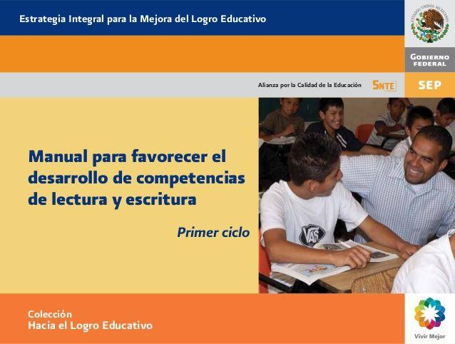 Manual para favorecer el desarrollo de competencias de lectura y escritura – Primer ciclo - http://materialdidactico.org/manual-para-favorecer-el-desarrollo-de-competencias-de-lectura-y-escritura-primer-ciclo/