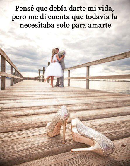 Pensé darte mi vida, pero me di cuenta que la necesitaba para amarte. #amor #pasion #pareja #novios