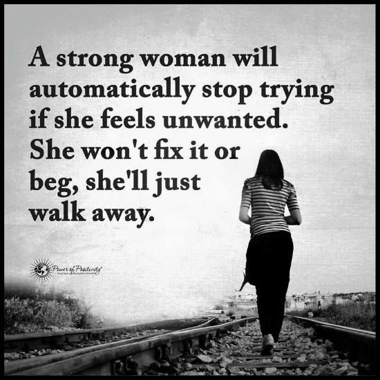 Strong Pregnant Woman Quotes: A Strong Woman Will Automatically Stop Trying If She Feels