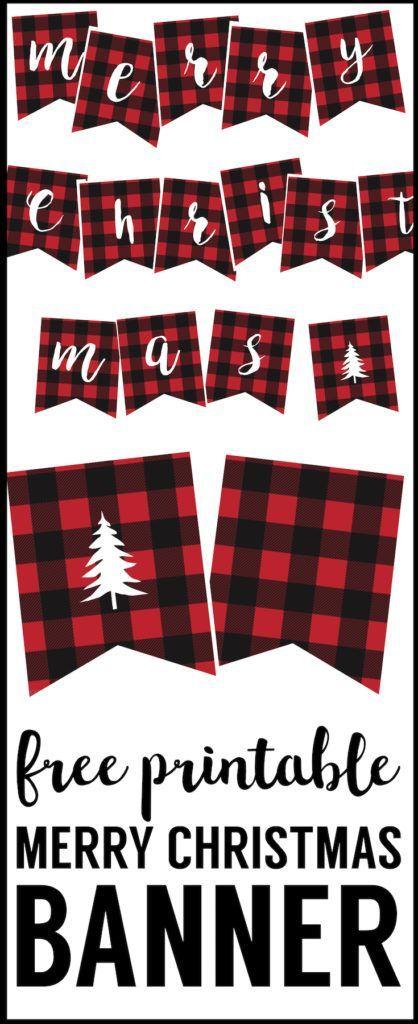 Free Printable Merry Christmas Banner. Rustic buffalo plaid Christmas banner decor. Cute easy Christmas decoration. Lumberjack plaid Christmas banner.