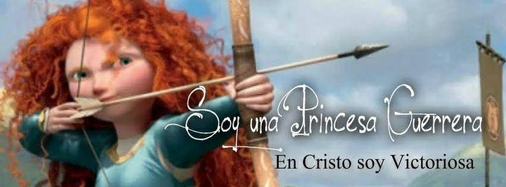 Soy una Princesa Guerrera. En Cristo soy victoriosa