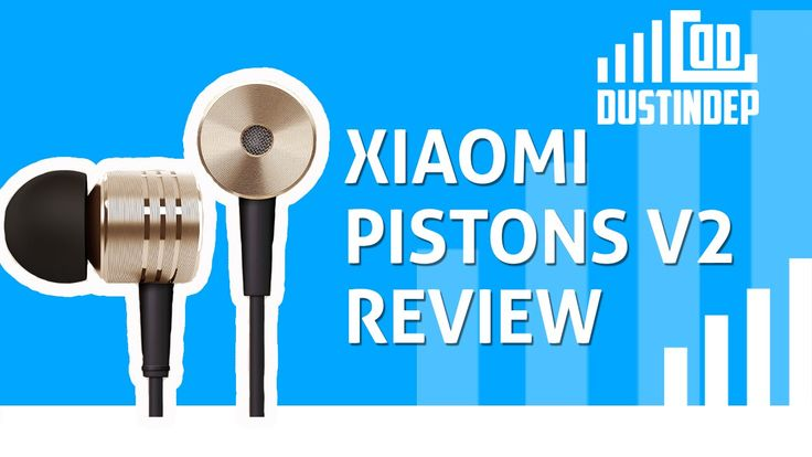 Xiaomi Pistons V2 Review! These are the best in ear headphones in the world for the price!